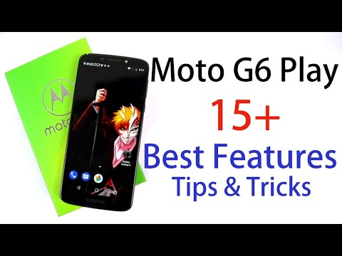 15+ Best Features Of Moto G6 Play And Some Tips And Tricks
