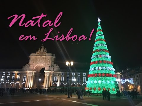 Natal em Lisboa / Christmas Lights Lisbon, Portugal - 2016!