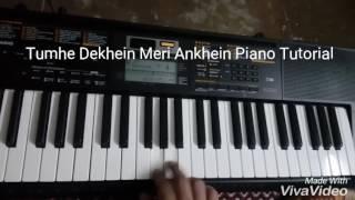 Tumhe Dekhein Meri Ankhein (Rang) Piano Tutorial