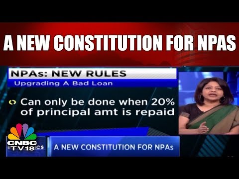 INDIANOMICS | A New Constitution For NPAs | NPAs New Rules & Regulations | CNBC TV18