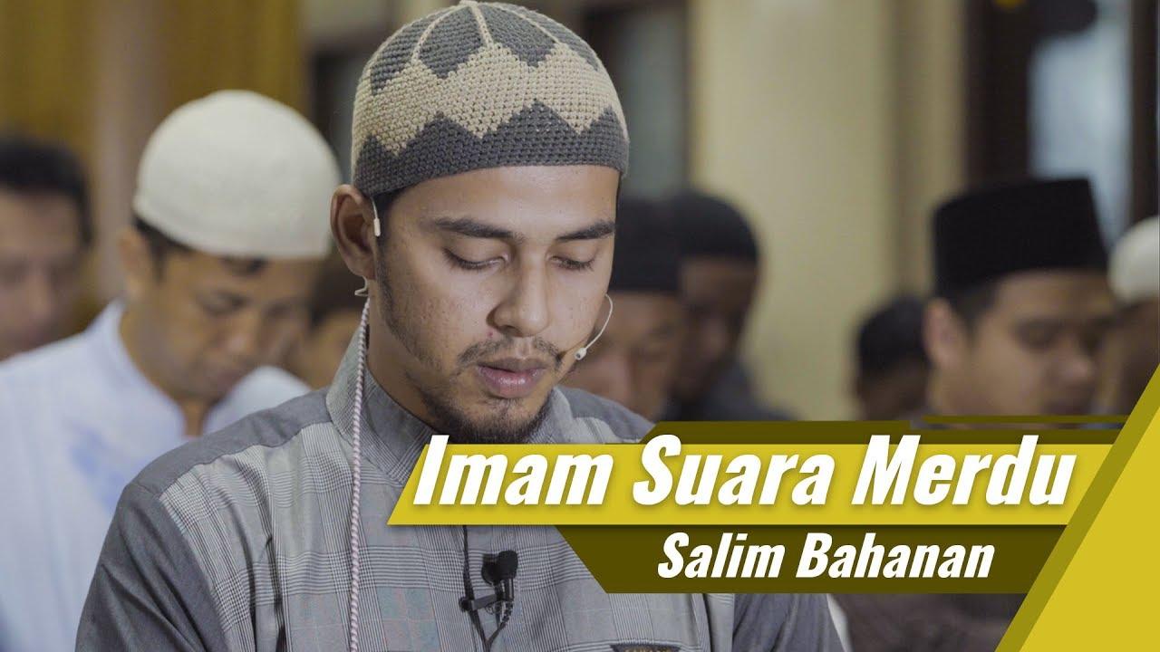 Imam Suara Merdu Salim Bahanan Surat Al Fatihah Surat Abassa