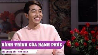 [CHUYỆN ĐÊM MUỘN - MC QUANG BẢO ] - Cris Phan  - Hành Trình Của Hạnh Phúc
