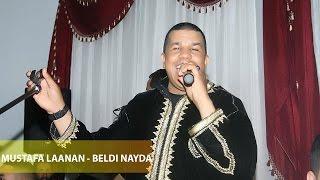mustafa laanan beldi nayda non stop chaabi 2015