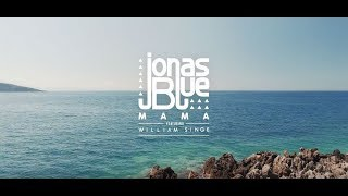 Jonas Blue - Mama ft. William Singe  中文歌詞