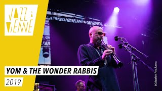 Yom & The Wonder Rabbis - Jazz à Vienne 2019 - Live