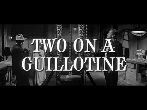Two on a Guillotine - Feature Clip