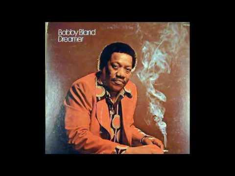 Dreamer (1974) - Bobby Blue Bland