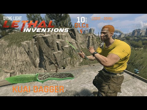 Dying Light Kuai Dagger from Lethal Inventions Content | 10-in-12 Weapons with Full Bounty Gameplay |