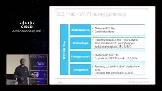 "Cisco Forum 2013: ""Flash - 802.11ac"" Piotr Chomczyk (Cisco Systems)"
