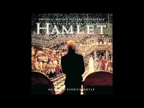 Hamlet Soundtrack - 22 - Sweets to the Sweet-Farewell - Patrick Doyle