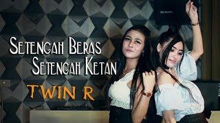 Gambar cover Twin R - Setengah Beras Setengah Ketan (Official Musik Video)