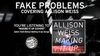 Watch Fake Problems Making It Up video