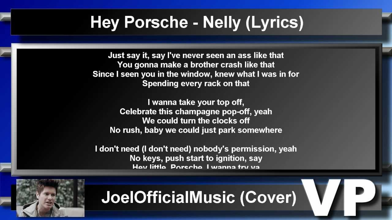 NELLY HEY PORSCHE LYRICS - YouTube