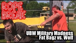 Let's Watch & Riff on Wolf vs. Fat Bagz (UBW Military Madness)   Rope Break