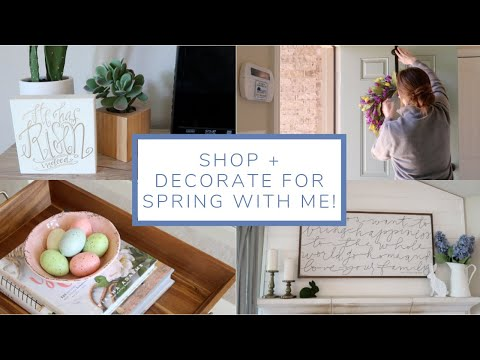 Shop and Decorate for Spring With Me! | 2019