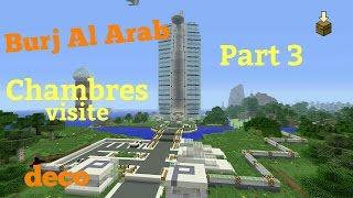 Minecraft hôtel Burj Al Arab deco : chambres visite Part 3 (ps4)
