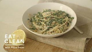Spaghetti With Collard Greens And Lemon - Eat Clean With Shira Bocar