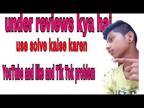 How To Under Reviews Tik Tok And Like App And YouTube//Anda Reviews Kya Hai_in_hindi-2019