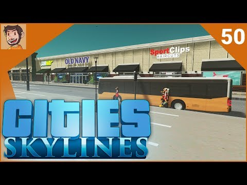 Cities: Skylines - Part 50 | SHOPPING CENTRE