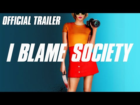 I Blame Society Official Trailer HD - Serial Killer Comedy Movie