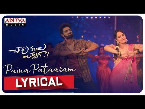 #PainaPataaram Lyrical   Chaavu Kaburu Challaga  Kartikeya, Anasuya  Koushik  Bunny Vas  Jakes Bejoy