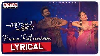 #PainaPataaram Lyrical | Chaavu Kaburu Challaga |Kartikeya, Anasuya| Koushik| Bunny Vas |Jakes Bejoy
