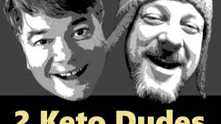 2 keto dudes 78   the history of dietary guidelines with gary fettke