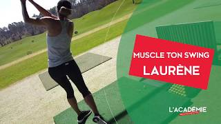 Muscle Ton Swing Laurène (n°3) : le take away