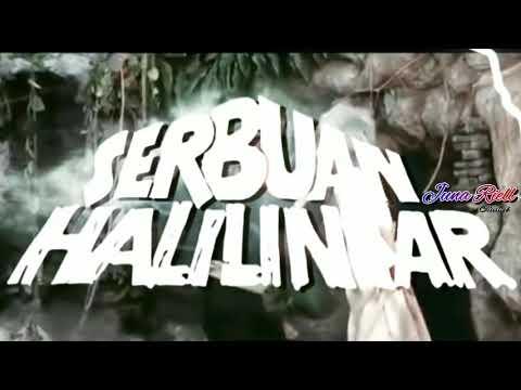 "Extra Film ""SERBUAN HALILINTAR"" Barry Prima HD"