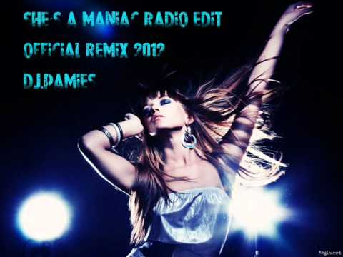 She´s a maniac radio edit official remix 2012