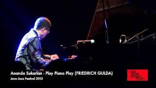 Ananda Sukarlan - Play Piano Play Friedrich Gulda Java Jazz Festival 2015