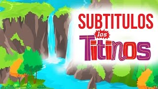 Los Titinos - Mother Nature (Subtitled)