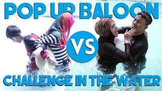POP UP BALOON CHALLENGE in the SWIMMING POOL