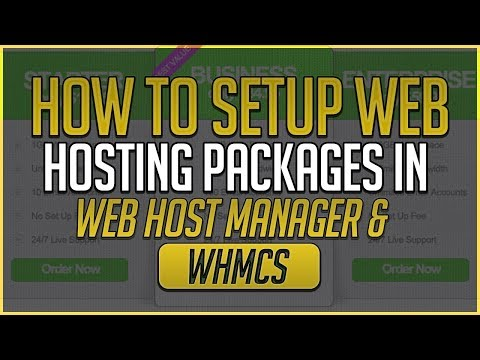 How To Setup Web Hosting Packages In Web Host Manager & WHMCS