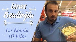 Uras Benlioğlu'ndan En İyi 10 Komedi Filmi!
