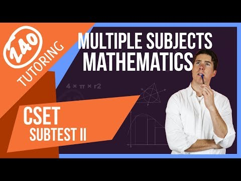 CSET Multiple Subjects Subtest II: Math - Full Test Breakdown [For 2018]