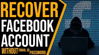 How To RECOVER FACEBOOK ACCOUNT WITHOUT EMAIL ID PASSWORD In Telugu: Recover Facebook Account Telugu