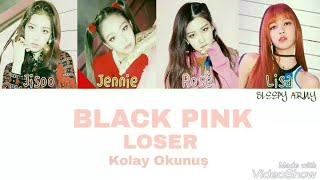 BLACK PINK LOSER KARAOKE (BIGBANG COVER) (Kolay Okunuş-Easy lyrics)