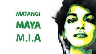 Matangi / Maya / M.I.A. - Official Trailer