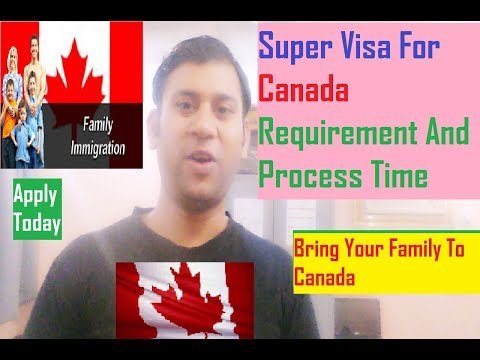 Super Visa Canada Checklist : Canada Immigration