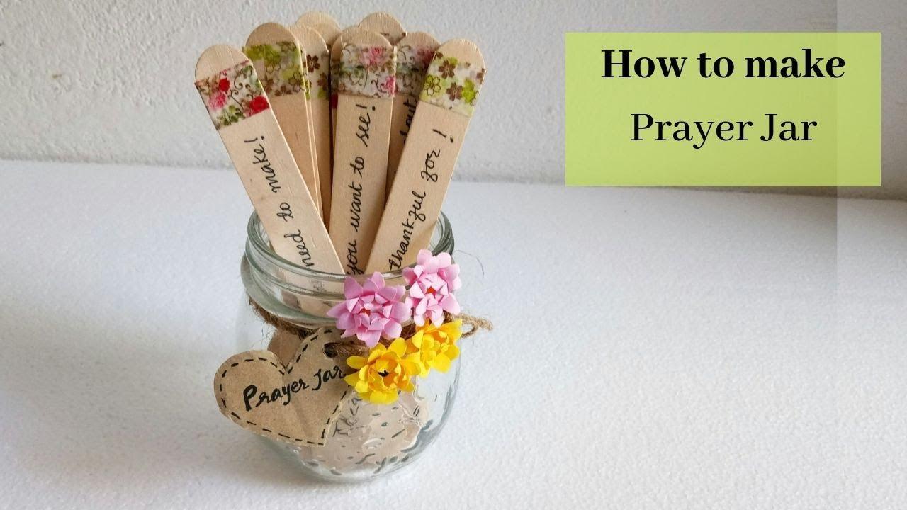 How To Make A Prayer Jar Easy Prayer Jar For Daily Use Daily Use Craft Aloha Crafts Youtube