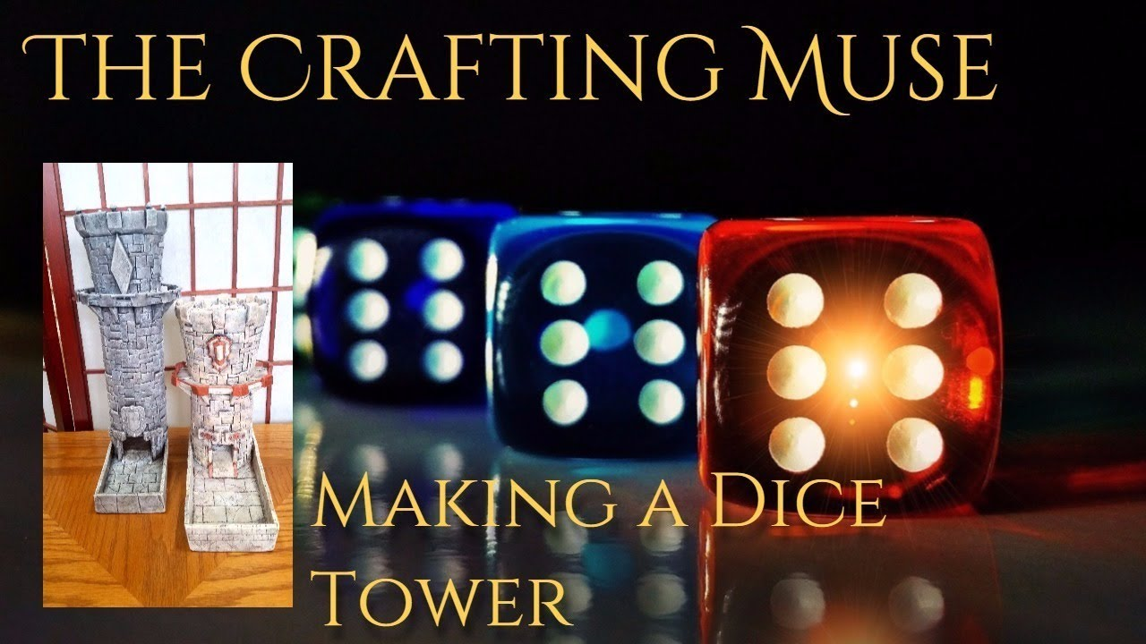 DIY Dice Towers for D&D and TTRPG Gamers by The Crafting Muse