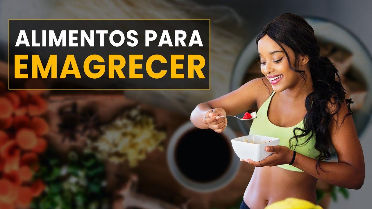 60 ALIMENTOS Que Ajudam a EMAGRECER com Saúde | Reeducação Alimentar