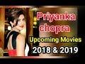 Upcoming movie of Priyanka chopra 2018 and 2019 | Bollywood movie | Hollywood movie