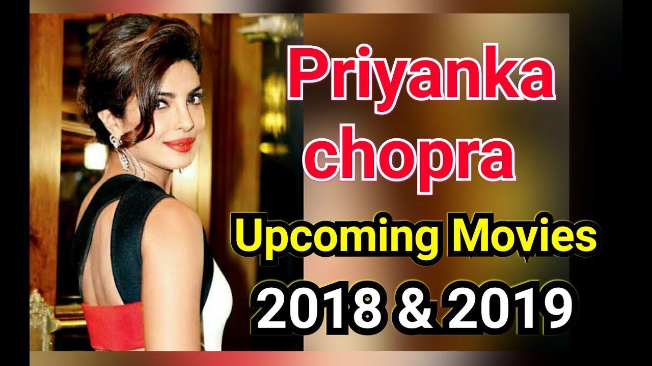 Upcoming movie of Priyanka chopra 2018 and 2019 ...