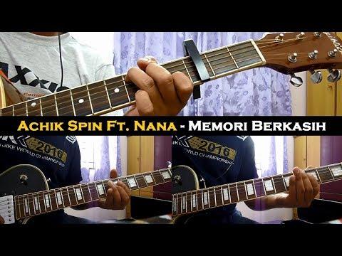 Achik ft Nana - Memori Berkasih (Instrumental/Chord/Guitar Cover)