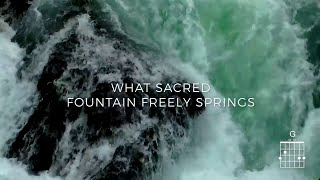 What Sacred Fountain lyric video