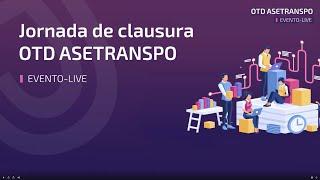 Evento ASETRANS Streaming   30 abril 2020