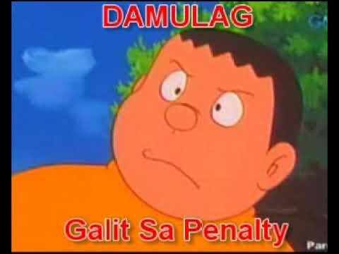 damulag nagalit sa penalty youtube
