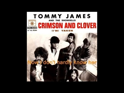 Crimson and Clover • Original • 1968 • Tommy James & The Shondells